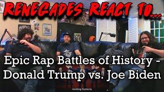Renegades React to... @ERB Epic Rap Battles of History - Donald Trump vs. Joe Biden