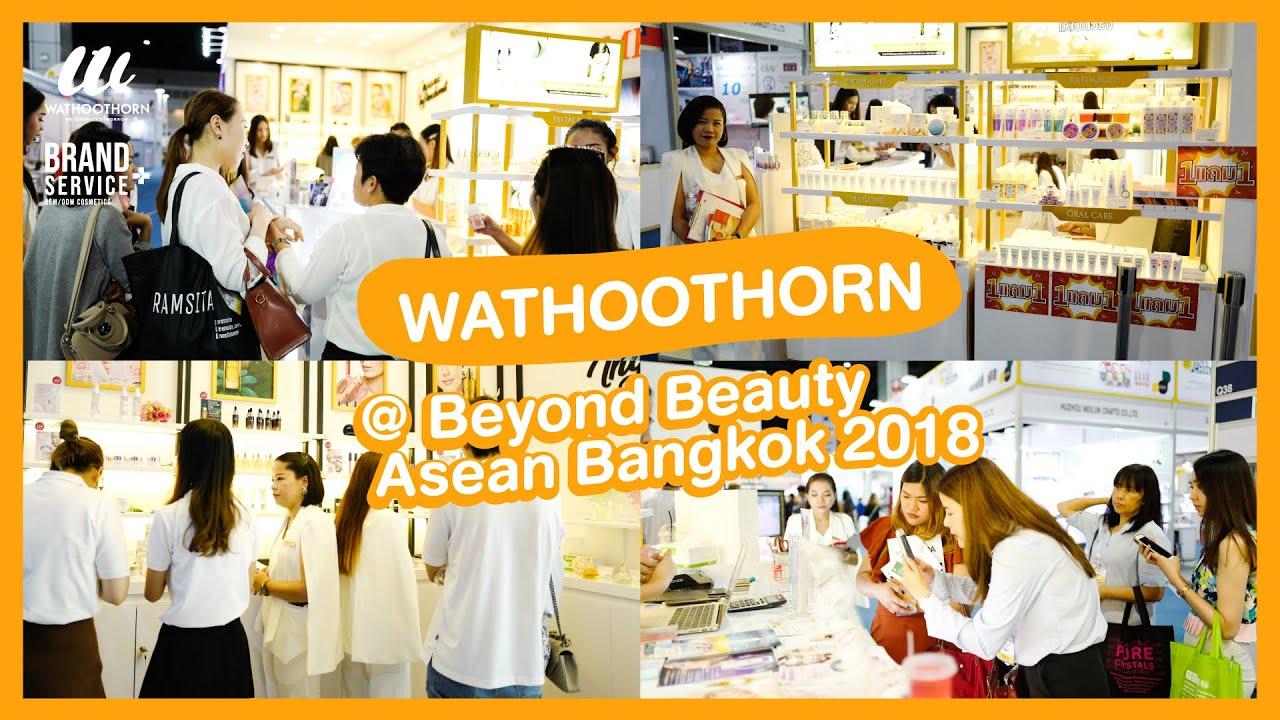 Download Wathoothorn @Beyond Beauty Asean Bangkok 2018