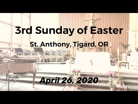 Third Sunday of Easter_April 26, 2020