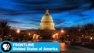 FRONTLINE | Divided States of America - Preview | PBS