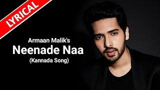 Neenade Na Lyrics | New Kannada Song Lyrics | Armaan Malik | Shreya Ghoshal | Thaman S | Yuvarathna