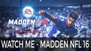 Watch Me (Whip/Nae Nae) feat. Odell Beckham Jr - Madden NFL 16 @TheRealSilento @OBJ_3