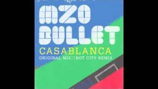 Mzo Bullet - Casablanca ( Hot City Remix)