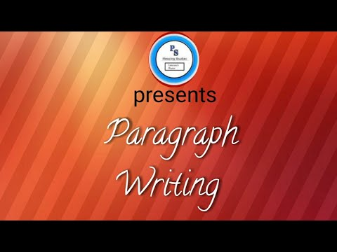 Paragraph Writing....Learn easily and in a pleasing way...