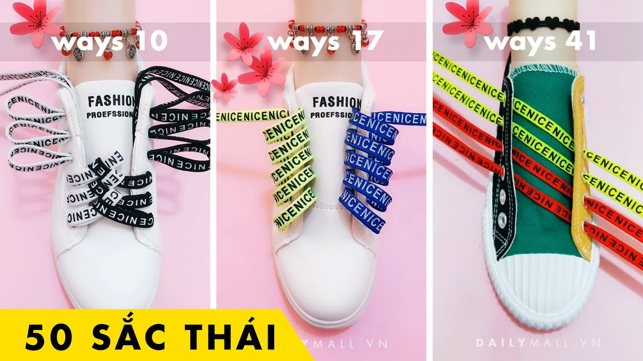 50 sắc thái cột dây Giày ? Hướng dẫn cách buộc dây Giày đẹp & sáng tạo ??