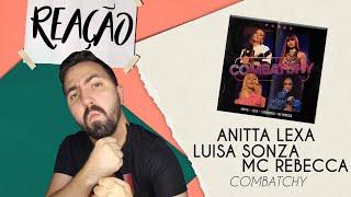 Baixar REAÇÃO | ANITTA, LEXA, LUISA SONZA E MC REBECCA - COMBATCHY (MÚSICA + VÍDEO)