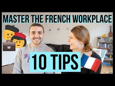 10 Tips For Working With French Colleagues | The French work