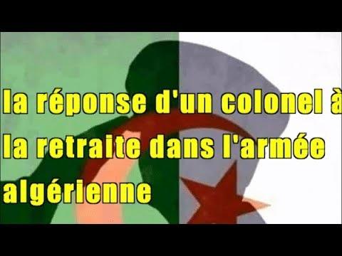 La Reponse D Un Colonel A La Retraite Dans L Armee Algerienne Youtube