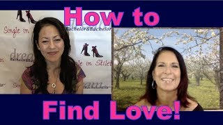 How to Find Love - Dating Advice for Women