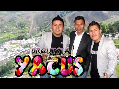 "Orq. Yacus-""MI MAYOR VENGANZA"" Primicia 2019 Silva Producciones"