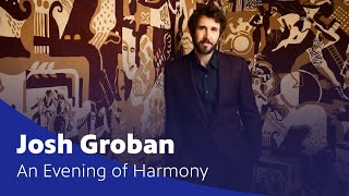 Josh Groban: An Evening of Harmony Virtual Concert