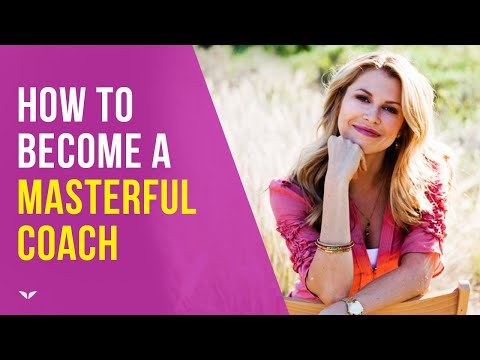 How To Become a Masterful Coach by Christine Hassler