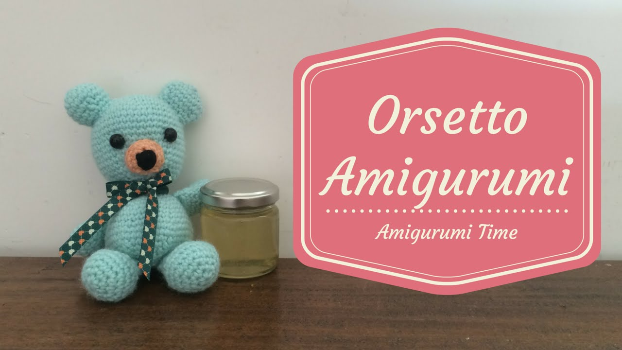Tutorial Orsetto Amigurumi Prima Parte Youtube