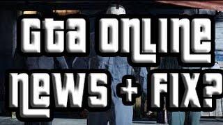 GTA 5 Online NEWS - ROCKSTAR IS WORKING ON A FIX GTA Online