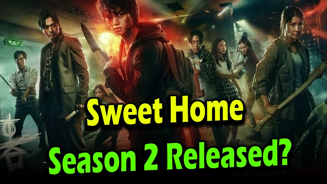 Home sweet home episode 2 will release in two parts. Download Sweet Home Season 2 Netflix Release Date Plot And Storyline With New Cast Updates Us News Box Mp4 Mp3 3gp Naijagreenmovies Fzmovies Netnaija