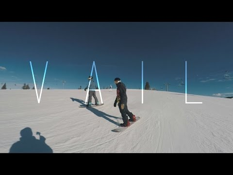Vail, Colorado: A SNOWBOARDERS PARADISE
