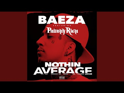 Nothin Average (feat. Philthy Rich)