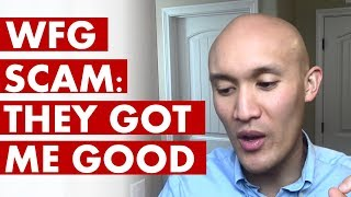 WFG Scam: How I Got Hard Sold By My Own Clients And Caved In