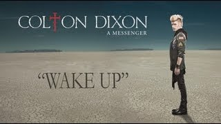 Watch Colton Dixon Wake Up video