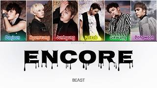 Beast (비스트) - Encore (Color Coded Lyrics Han/Rom/Eng/가사)