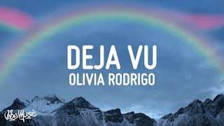 Olivia Rodrigo - Deja Vu (Lyrics)
