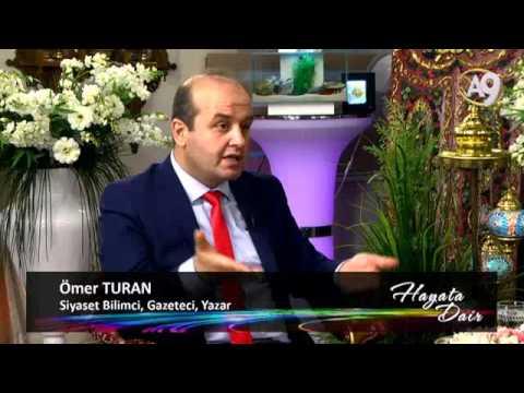 HAYATA DAİR-68 - Siyaset Bilimci, Gazeteci, Yazar Omer Turan