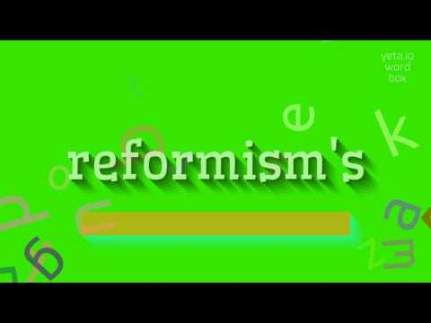 "How to say ""reformism"