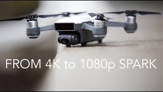 Why I Left 4K for the 1080p DJI Spark Drone