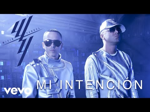 Wisin & Yandel, Miky Woodz - Mi Intenci�n (Audio)