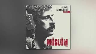 Müslüm film müziği itirazım var(Timuçin Esen) film müziği Resimi