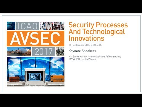 #AVSEC2017: Security Processes and Technological Innovations (People, Process, & Technology)