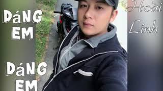 Dáng Em Remix - Hoài Linh