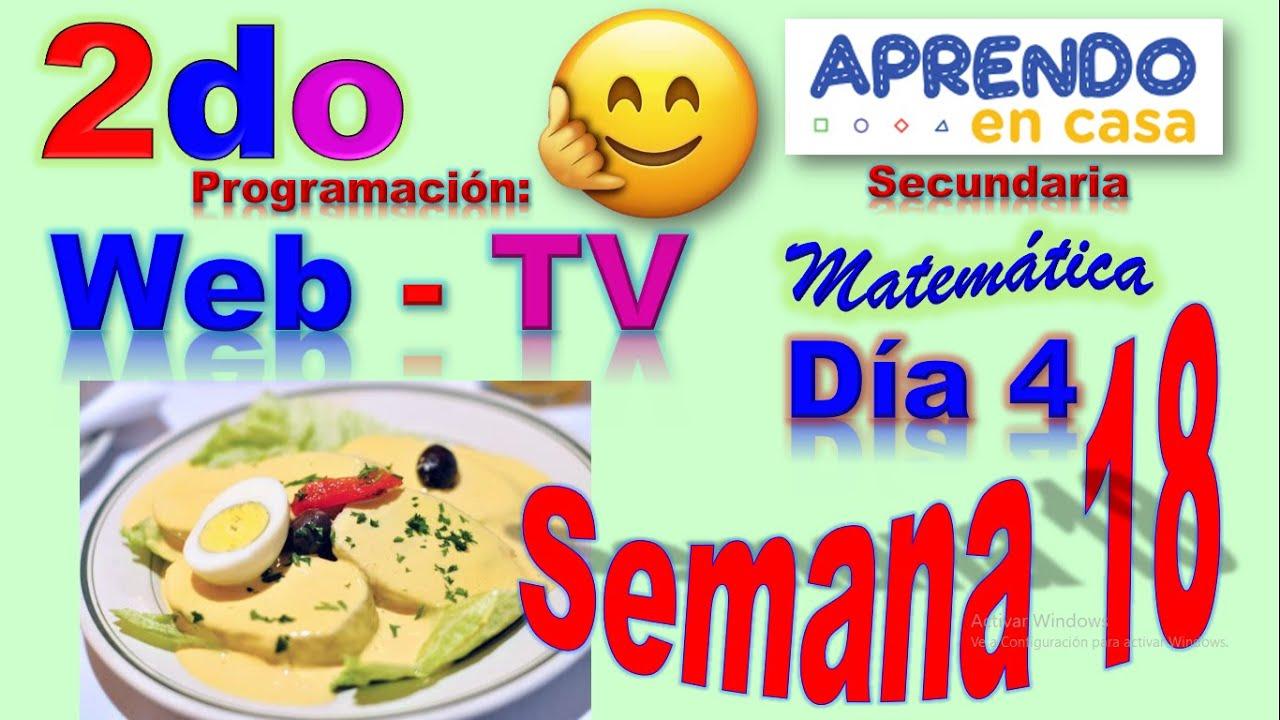 APRENDO EN CASA SECUNDARIA MATEMATICA SEGUNDO – SEMANA 18 DIA 4 – TV 6 DE AGOSTO – WEB 6 DE AGOSTO