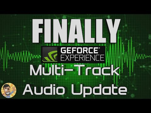 How you can Record Multi-Track Audio with NVidia Geforce Experience