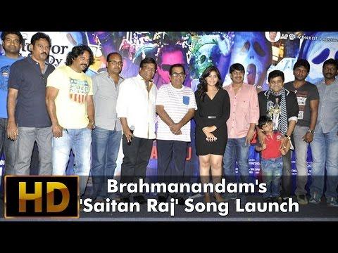 Brahmanandam's 'Saitan Raj' Song Launch