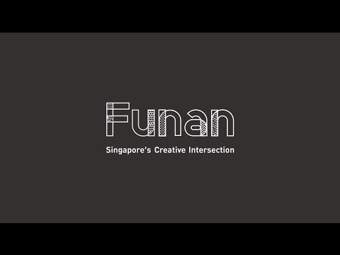 Funan – Singapore's Creative Intersection