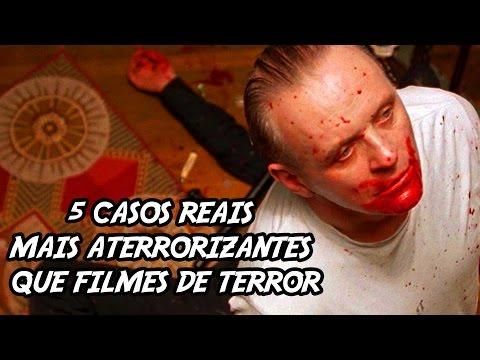 5 Casos Reais mais Aterrorizantes que filmes de Terror