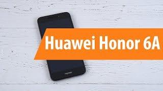 Распаковка Huawei Honor 6A / Unboxing Huawei Honor 6A