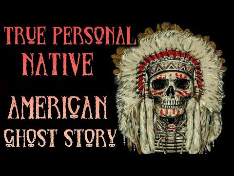 TRUE SCARY Native American Ghost Story || My Personal Paranormal Encounter