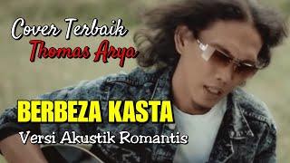 Download Lagu DOWNLOAD | Di Depan Orang Tuamu  Berbeza Kasta - Thomas Arya - Versi Akustik Romantis mp3