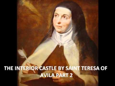 Saint Teresa Of Avilia Interior Castle Pt2of12 Youtube