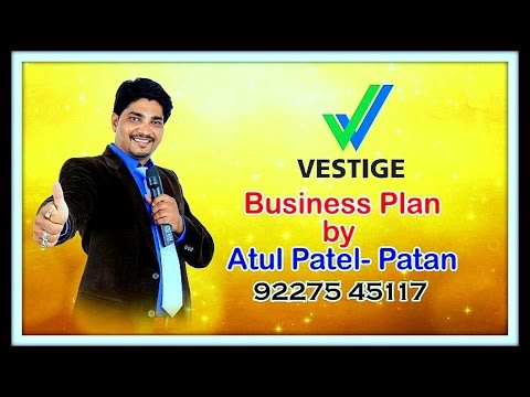 VESTIGE BUSINESS PLAN BY MR ATUL PATEL,PATAN