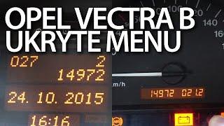 Ukryte menu Opel Vectra B (komputer pokładowy, zestaw wskaźników)