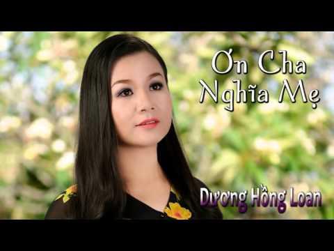 Album Ơn Cha Nghĩa Mẹ   Dương Hồng Loan