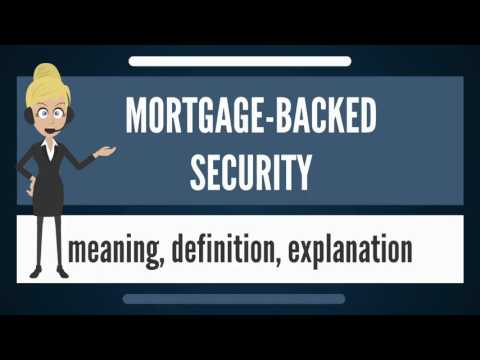 what-is-mortgage-backed-security?-what-does-mortgage-backed-security-mean?