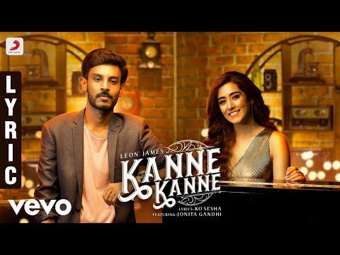 7UP Madras Gig - Kanne Kanne Lyric | Leon James | Jonita Gandhi