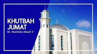 Khutbah Jum'at Hz Khalifatul Masih V ATBA - 17  Agustus 2018 - Indonesia