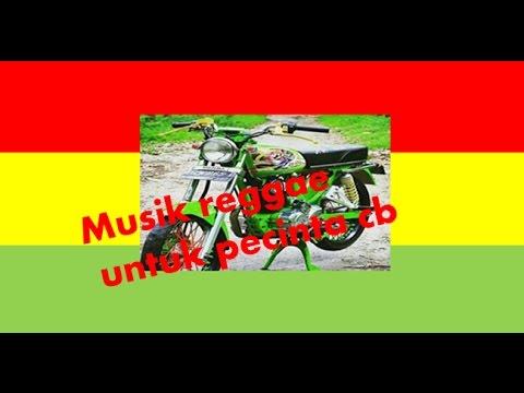 musik reggae buat pecinta & penggila cb