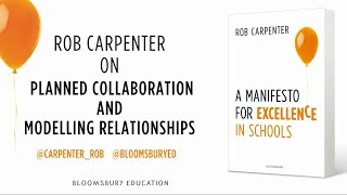 Rob Carpenter on planned collaboration and modelling relationships