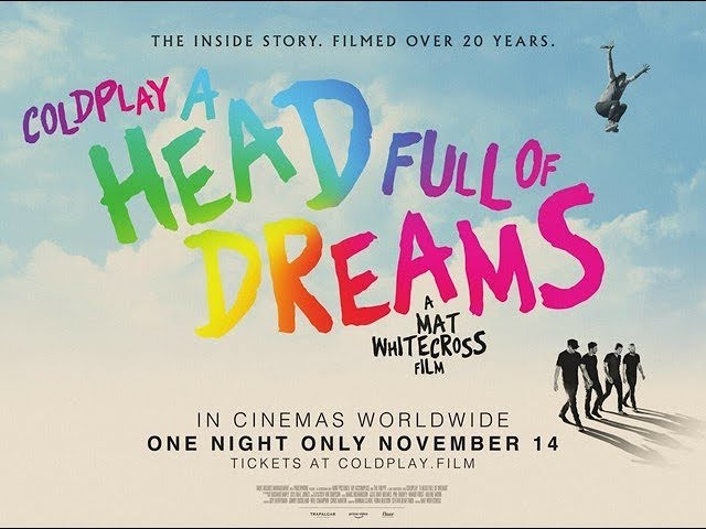 COLDPLAY: A HEAD FULL OF DREAMS (στις 14/11/18) - TRAILER